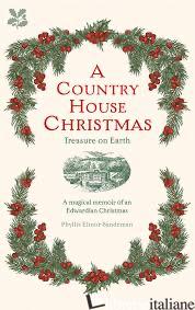 Country House Christmas - Phyllis Elinor Sandeman