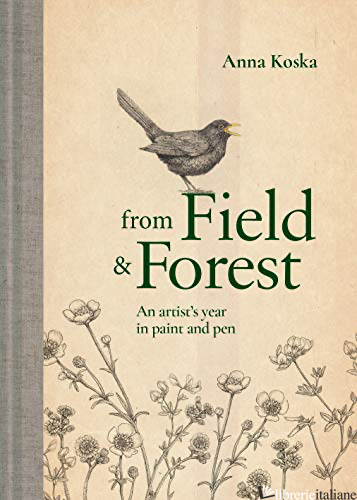 From Field and Forest - Anna Koska