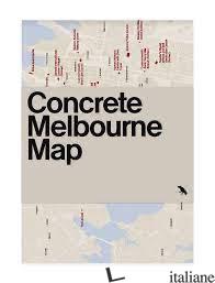 Concrete Melbourne Map - Harper, Glenn E Weaver, Clinton