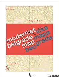 Modernist Belgrade Map - Slavkovic, Ljubica E Ivanica, Relje