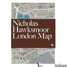 Nicholas Hawksmoor London Map - Hopkins, Owen
