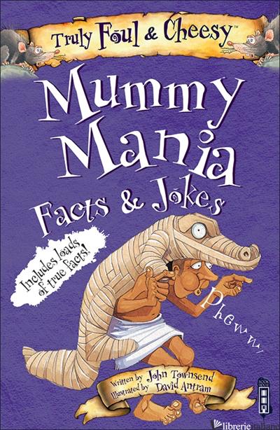 Mummy Mania - Townsend, John