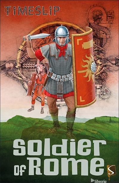 Soldier of Rome - Loh, Joe