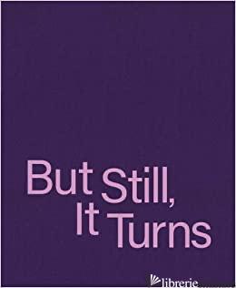 But Still, It Turns Paul Graham - Paul Graham (ed.)