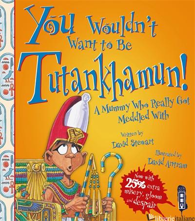 Be Tutankhamun - Stewart, David