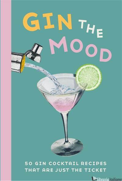 Gin the Mood - Dog 'n' Bone Books