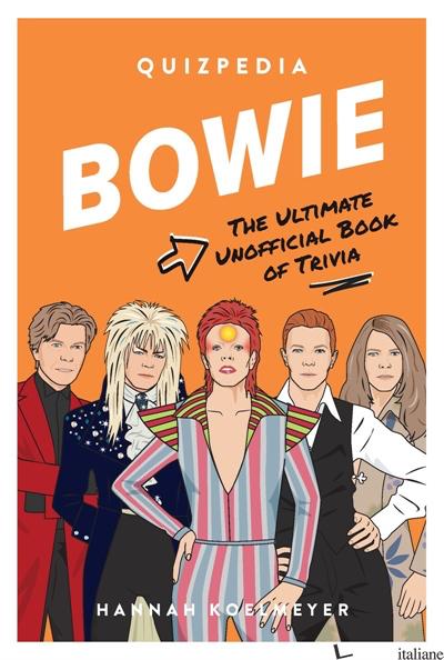 Bowie Quizpedia - Hannah Koelmeyer