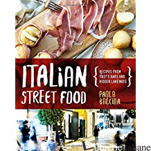 ITALIAN STREET FOOD - BACCHIA, PAOLA
