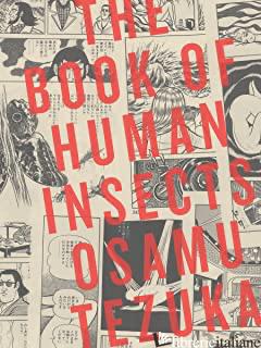 Book of Human Insects, The - Tezuka, Osamu
