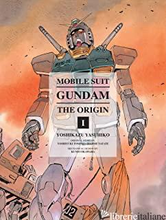 Mobile Suit Gundam: The Origin 1 - Yoshikazu, Yoshikazu, Yatate, Hajime E Tomin, Yoshiyuki