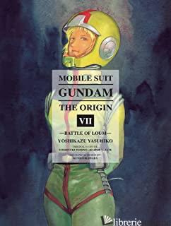 Mobile Suit Gundam: The Origin 7 - Yasuhiko, Yoshikazu; Tomino, Yoshiyuki E Yatate, Hajime