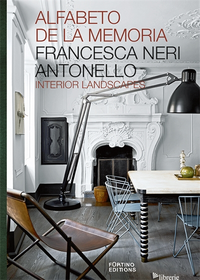 Alfabeto de la Memoria: Interior Landscapes - Francesca Neri