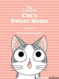 Complete Chi's Sweet Home Vol. 2, The - Kanata, Konami