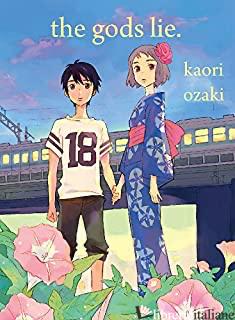 Gods Lie, The - Ozaki, Kaori