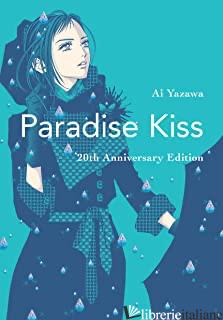 Paradise Kiss: 20th Anniversary Edition - Yazawa, Ai