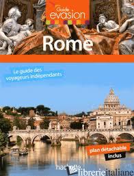 GUIDE EVASION EN ROME -