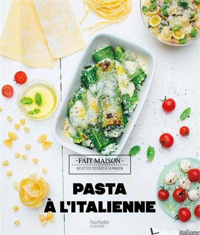 Pastaa l'italienne - Martin Melanie