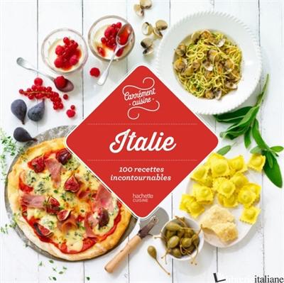 Italie 100 recettes authentiques - Aa.Vv