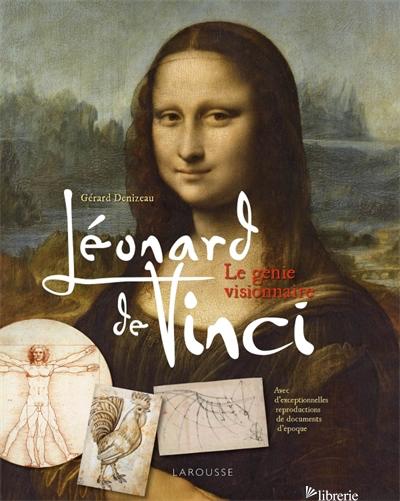 LEONARD DE VINCI - DENIZEAU GERARD