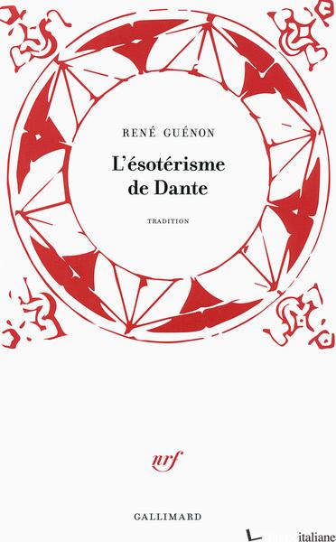 L'ESOTERISME DE DANTE   ----- FRANCESE - Alighieri, Dante
