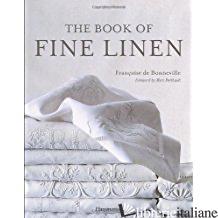 BOOK OF FINE LINEN, THE  - FRANCOISE DE BONNEVILLE