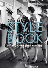STYLE BOOK FASHIONABLE INSPIRATIONS - ELIZABETH WALKER
