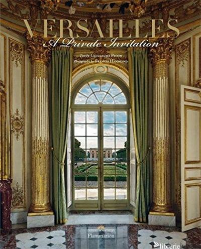 Versailles: A Private Invitation - Guillaume Picon