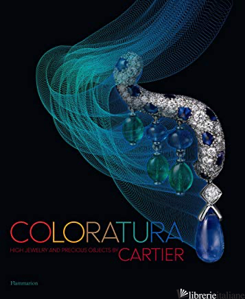 Coloratura: High Jewelry and Precious Objects by Cartier - Cartier
