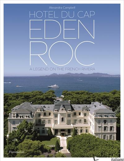 Hotel du Cap-Eden-Roc - Campbell, Alexandra