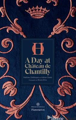 A Day at Chateau de Chantilly - Goetz, Adrien
