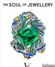 The Soul of Jewellery - Mansvelt, Jean-Marc