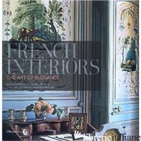 French Interiors - CHRISTIANE DE NICOLAY-MAZERY; CHRISTINA VERVITSIOTI-MISSOFFE