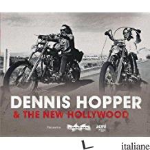 DENNIS HOPPER & THE NEW HOLLYWOOD - Matthieu Orl