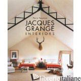 Jacques Grange: Interiors - PIERRE PASSEBON