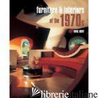 Furniture & Interiors of the 1970s - ANNE BONY