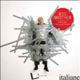 BIG BROTHER L ARTISTE FACE AUX TYRANS -
