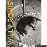 CHATS DE WILLY RONIS - WILLY RONIS