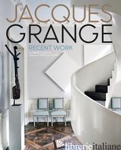 Jacques Grange: Recent Work - Pierre Passebon and Francois Halard