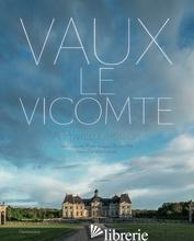 Vaux-le-Vicomte: A Private Invitation - Guillaume Picon, Bruno Ehrs
