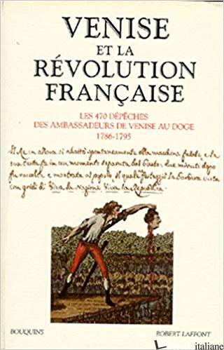 Venise La Revolution Francaise - Collectif
