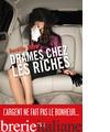 Drames chez les riches - RAYA AURELIE