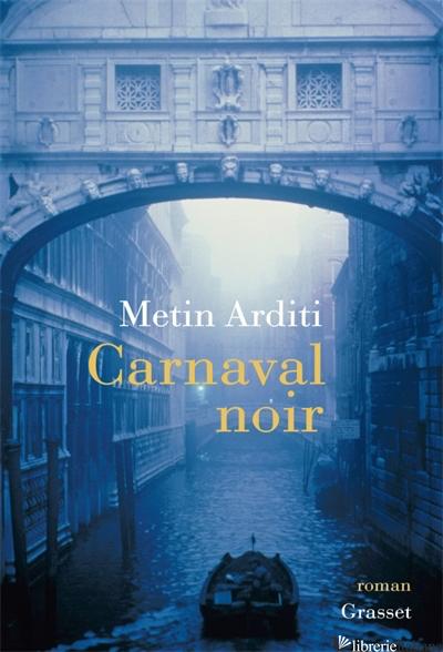 Carnaval noir - ARDITI METIN