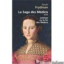 LORENZO - LA SAGA DES MEDICIS T03 - FRYDMANN-S