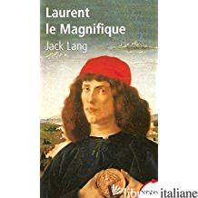 LAURENT LE MAGNIFIQUE - LANG JACK