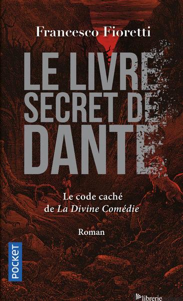Livre Secret De Dante - Alighieri, Dante