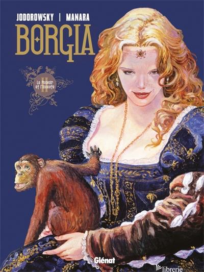 Borgia - Tome 02 - Jodorowsky Alejandro