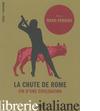 La Chute De Rome - Ward-Perkins Bryan