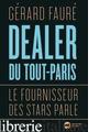 DEALER DU TOUT PARIS - FAURE GERARD