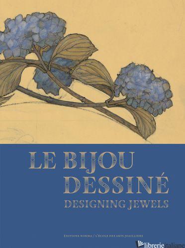 Le Bijou dessine - AA.VV.