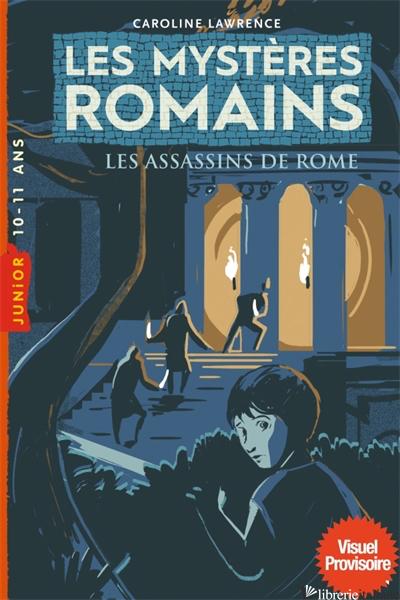 Les mysteres romains, Tome 04 - Lawrence Caroline